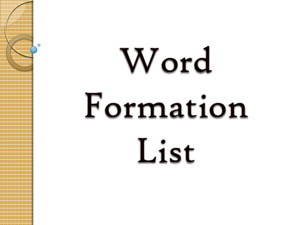 Word Formation List