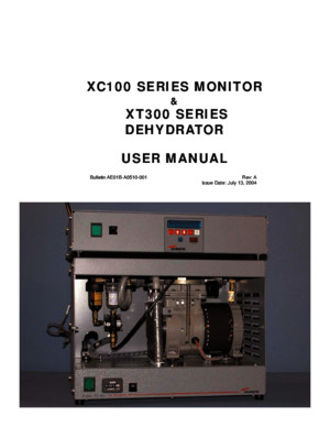 XC100 Series Monitor XT300 Series Dehydrator User Manual