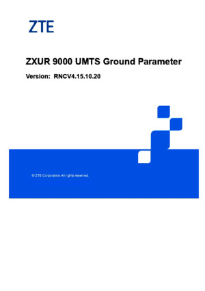 ZXUR 9000 UMTS (V4 11 20) Radio Parameter Referencepdf