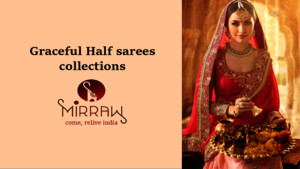 Half sarees collection at Mirraw