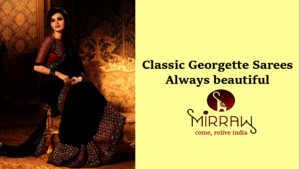 Classic Georgette Sarees - Always Beautiful