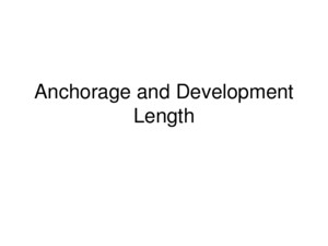Anchorage and Development Length Development Length - Tension Where, α = reinforcement location factor β = reinforcement coating factor γ = reinforcement