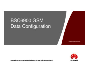 1 BSC6900 GSM V900R014 Data Configuration Based on LMT