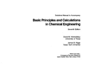 Basic Principles and Calculations in Chemical Engineering (Solution Manual) - David Himmelblau