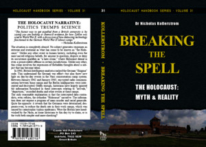 Breaking the Spell the Holocaust Myth Reality