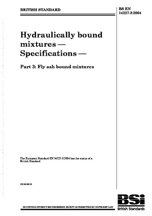 [BS en 14227-3-2004] -- Hydraulically Bound Mixtures Specifications Fly Ash Bound Mixtures
