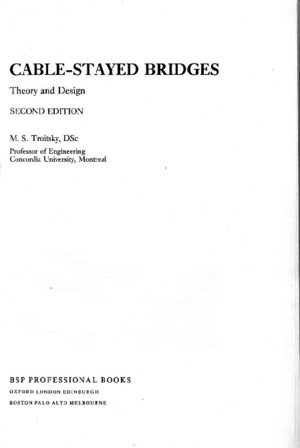Cable Stayed Bridges - Theory and Design 2nd Ed by M S Troitsky