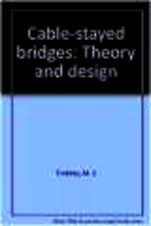 Cable-Stayed Bridges, Theory and Design, 2nd edpdf