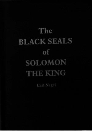 Carl Nagel - The Black Seals of the King Solomon (1)
