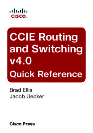 CCIE Routing and Switching v40 Quick Reference, 2nd Edition