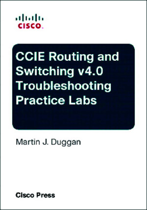 CCIE Routing and Switching v40 Troubleshooting Practice Labspdf