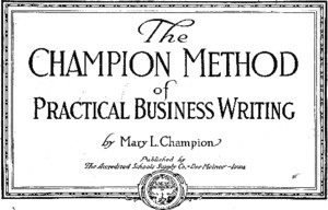 Champion Method of Practical Business Writing
