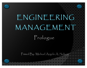 Chapter 1 Engineering Management Michael Angelo Soliven