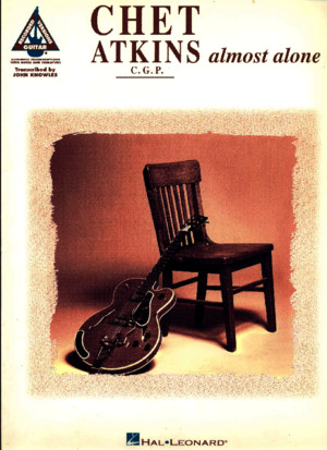 Chet Atkins Almost Alone Tab Book