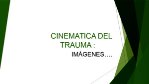 Cinematica Del Trauma II