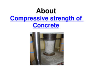 Compressive strength of the concrete ppt