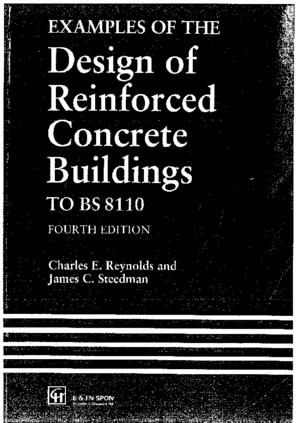 108098158 Examples of the Design of Reinforced Concrete Buildings to BS8110 Charles E Reynolds