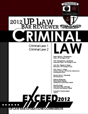 Criminal Law 1 Reviewer (Xerxes)