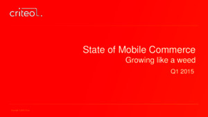 Criteo State of Mobile Commerce q1 2015 Ppt