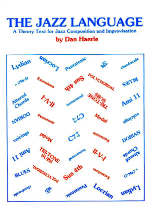 Dan Haerle-the Jazz Language-A Theory Text for Jazz Composition and Improvisation-studio Publications Recordings2