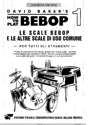 David Baker - How to Play Bebop Vol 1-3