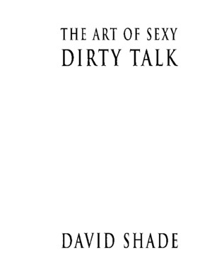 David Shade - The Art of Sexy Dirty Talk
