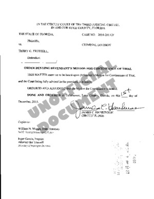 12-07-2015 - State v Trussell - Order Denying Defendants Motion for Continuance of Trial