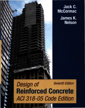 Design of Reinforced Concrete 7th Edition James K Nelson