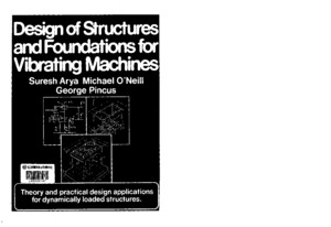 Design of Structures & Foundations for Vibrating Machines