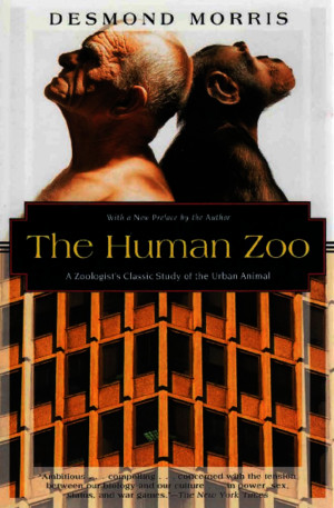 Desmond Morris - The Human Zoo [1996][A]pdf