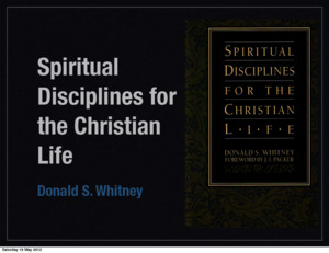 Donald Whitney, Spiritual Disciplines: Chapter 9 Fasting