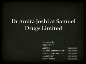 Dr Amita Joshi at Samuel Drugs Ltd