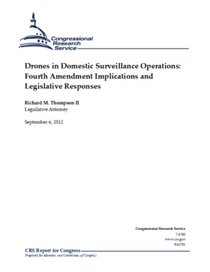 Drones Over America -- Congressional Research Service Report -- Drones in Domestic Surveillance Operations: Fourth Amendment Implications and Legislative Responses