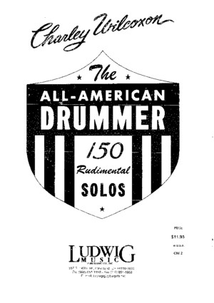 [Drum] Charley Wilcoxon - The All American Drummer - 150 Rudimental Solos (new version)pdf