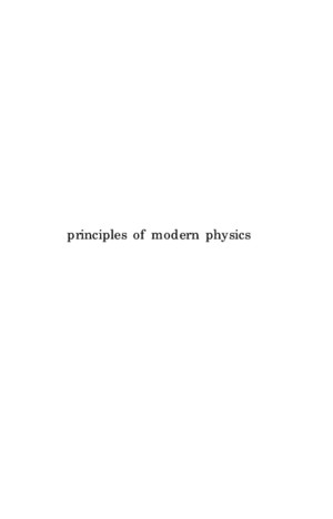 (eBook - Science - Mathematics) Principles of Modern Physics