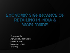 Economic Significance of Retailing in India Worldwide (1)