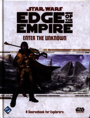 Edge of the Empire - Enter the Unknown (SWE06)
