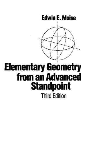 Elementary Geometry From an Advanced Standpoint, 3rd (1990), EE Moise