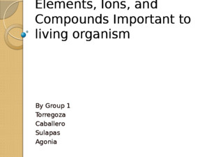 Elements, Ions, And Compounds Important to Living Organism