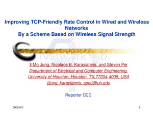 2008/6/51 Improving TCP-Friendly Rate Control in Wired and Wireless Networks By a Scheme Based on Wireless Signal Strength Il Mo Jung, Nicolaos B Karayiannis,
