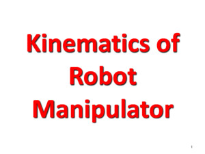 2012-1807 Kinematics Robot Manipulators