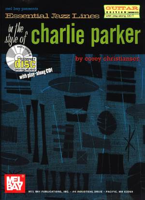 Essential Jazz Lines - Charlie Parker (Guitar Edition)