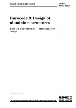 Eurocode 9 Design of Aluminium Structures Part 1-2 General Rules Structural Fire DD ENV1999!1!2-1