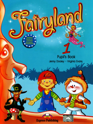 Fairyland 1 Pupil s Book