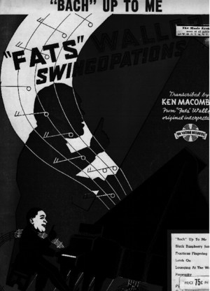 Fats Waller - Bach Up to Me