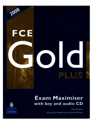 FCE GOLD Plus Exam Maximiser With Key