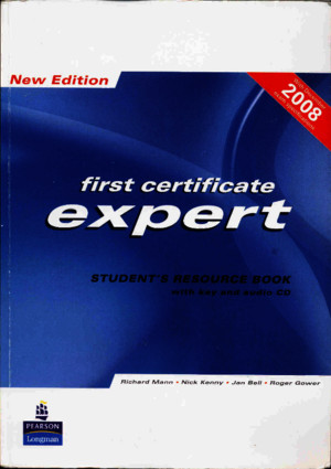 First Certificate Expert - Students Resource Book With Key New 2008