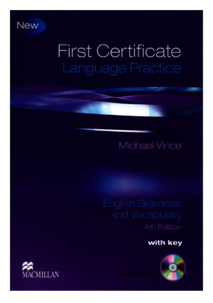 First Certificate Language Practice English Grammar and Vocabulary 4th Edition
