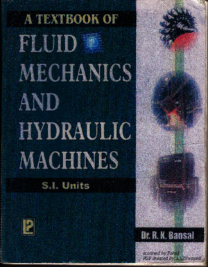 Fluid Mechanics and Hydraulic Machines - Dr R K Bansal[1]
