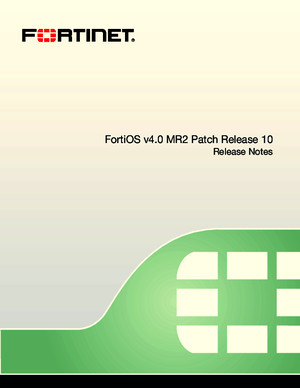FortiOS v40 MR2 Patch Release 10 Release Notes